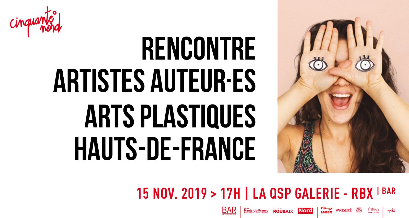 Rencontre artistes auteur-e-s arts plastiques Hauts de France